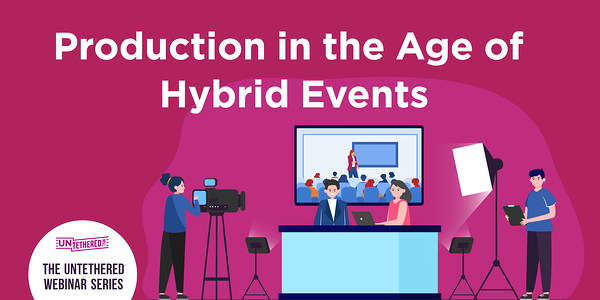 Production in the Age of Hybrid Events Social Graphic with production team giving a report at a desk