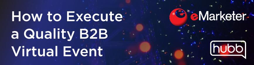 How-to-Execute-B2B-Virtual-Event-Blog-1